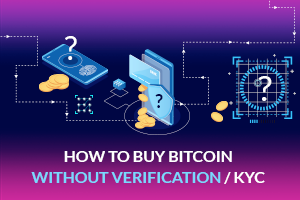 How to buy Bitcoin without identification