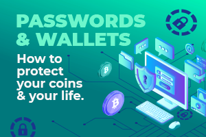 Crypto Wallets, Passwords and Security
